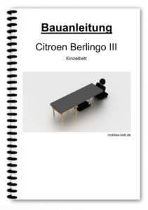 Bauanleitung - Citroen Berlingo III Einzelbett