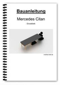 Bauanleitung - Mercedes Citan Einzelbett