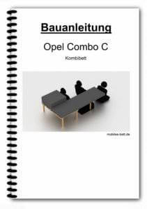 Bauanleitung - Opel Combo C Kombibett