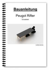Bauanleitung - Peugeot Rifter Einzelbett