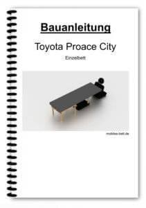 Bauanleitung - Toyota Proace City Einzelbett