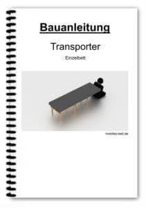 Bauanleitung - Transporter Einzelbett