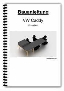 Bauanleitung - VW Caddy Kombibett