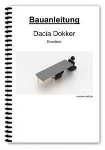 Bauanleitung - Dacia Dokker Einzelbett
