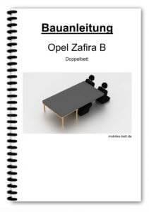 Bauanleitung Opel Zafira B Doppelbett