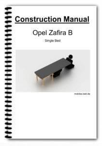 Construction Manual Opel Zafira B Single Bed