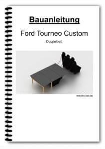 Bauanleitung - Ford Tourneo Custom Doppelbett
